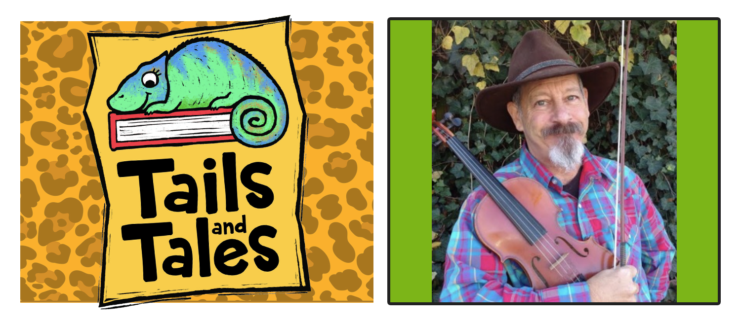 Tails and Tales logo with chameleon on orange leopard print background. Picture of Fiddlin' Dan holding fiddle on a green background.